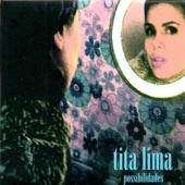 Tita Lima - Possibilidades