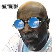 Walter Chancellor Jr. - Beautiful Day