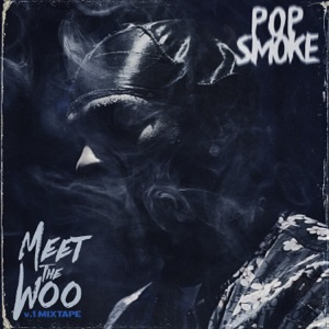 Pop Smoke - Welcome To the Party