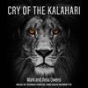 Cry of the Kalahari AudioBook Download