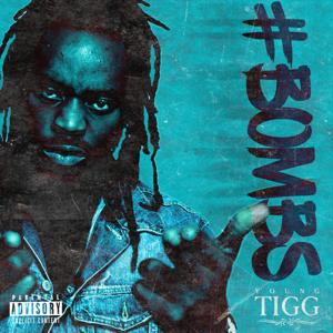 Young Tigg - #Backonmybosssh*T