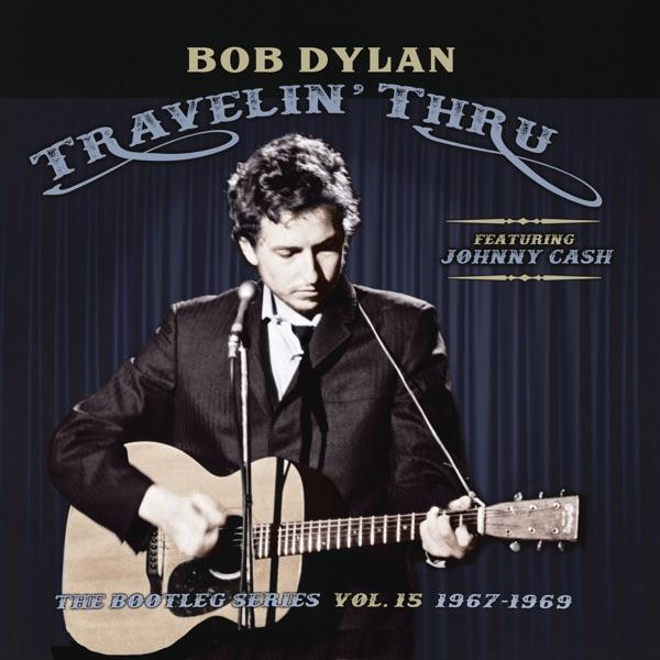 Travelin' Thru, 1967 - 1969: The Bootleg Series, Vol. 15