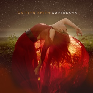 Caitlyn Smith – Supernova [iTunes Plus AAC M4A]