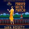 Sara Rosett - Murder at Archly Manor  artwork