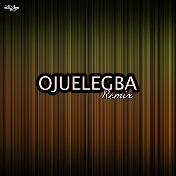 Ojuelegba (Remix) [feat. Legendury Beatz] - Single