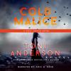 Toni Anderson - Cold Malice: FBI Romantic Suspense  artwork