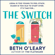 Beth O'Leary - The Switch (Unabridged)