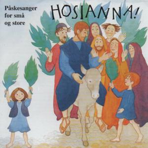 Various Artists - Hosianna! - Påskesanger for små og store