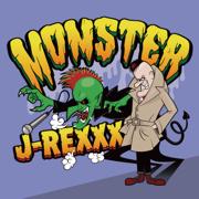 Monster - J-REXXX - J-REXXX