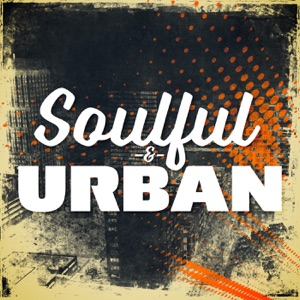 Soulful & Urban