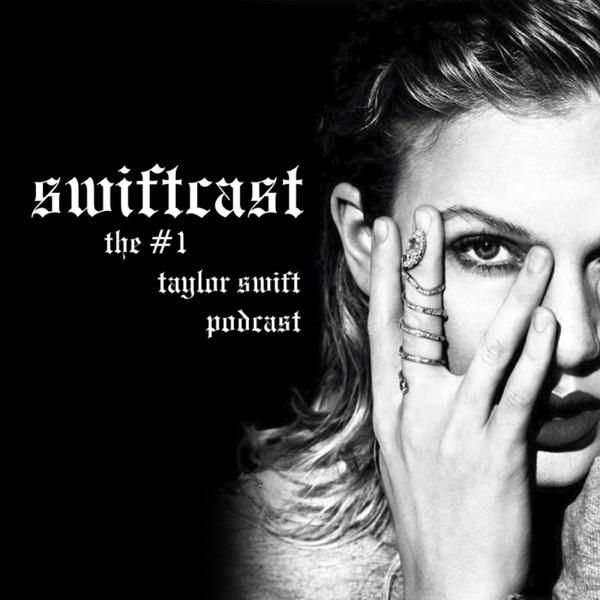 Swiftcast: The #1 Taylor Swift Podcast → Podbay
