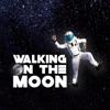 Walking on the Moon Single