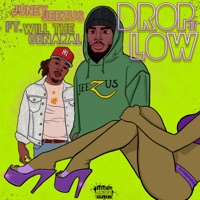 Drop It Low (feat. Will the Genaral) - Single Mp3 Download
