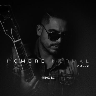 Hombre Normal Vol. 2 - Espinoza Paz