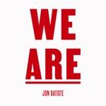 WE ARE (feat. St. Augustine High School Marching 100, David Gauthier, Gospel Soul Children Choir, Craig Adams, Braedon Gautier, Brennan Gautier & Autumn Rowe) - Single