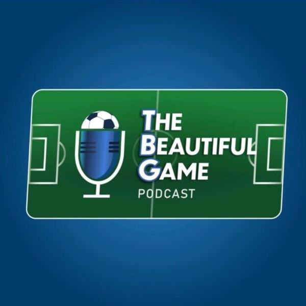 The Beautiful Game Podcast