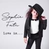 Sophie Fatu - Love Is... - EP  artwork