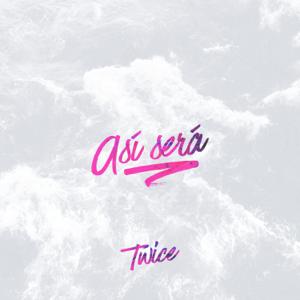 Twice - Así Será