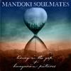 Man Doki Soulmates - Living In the Gap + Hungarian Pictures Grafik