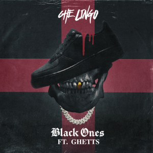 Che Lingo - Black Ones feat. Ghetts