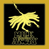 Milk for the Angry - Skin & Bones