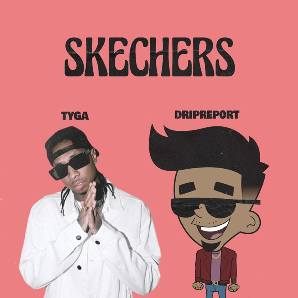 Skechers (Remix) [feat. Tyga] - Single
