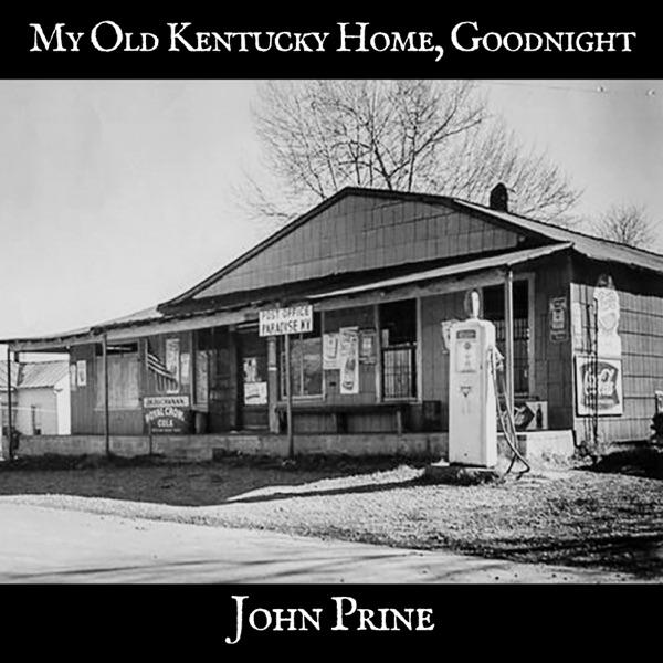 My Old Kentucky Home, Goodnight - Single