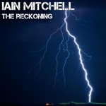 Iain Mitchell - The Reckoning