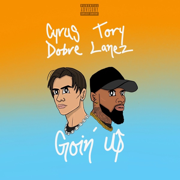 Goin' Up - Single