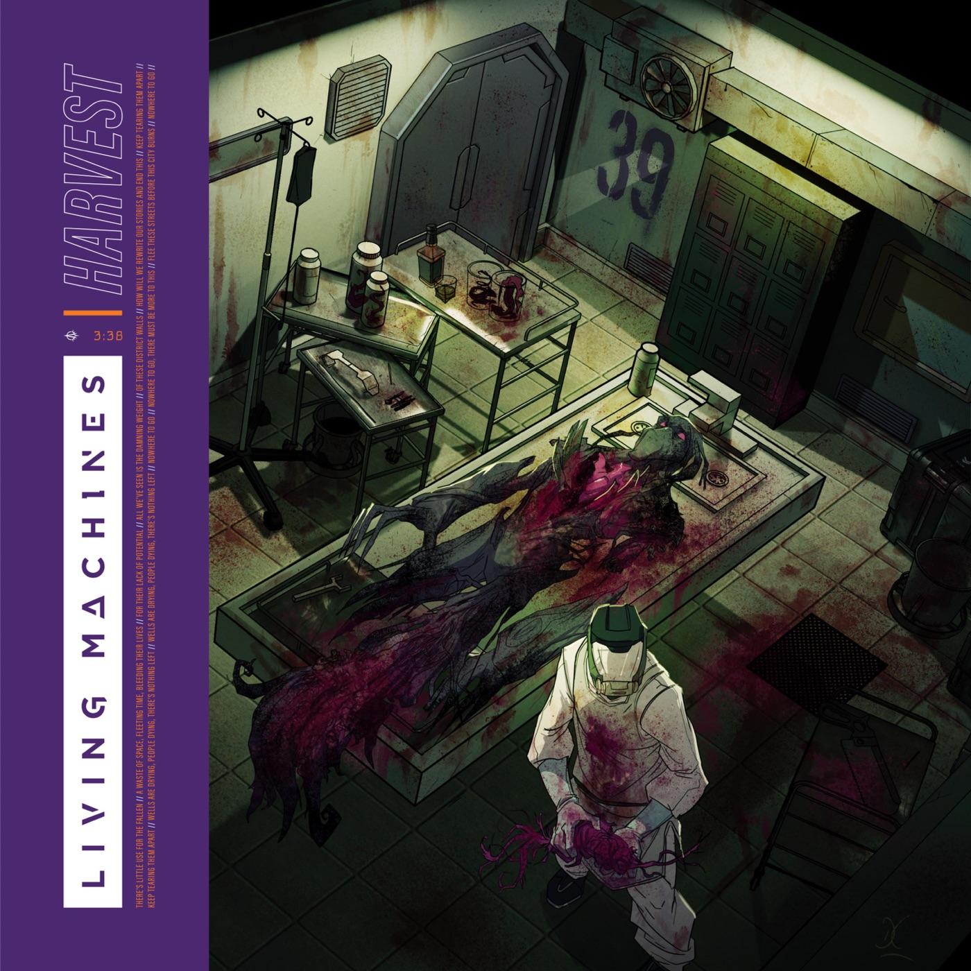 Living Machines - Harvest [single] (2019)