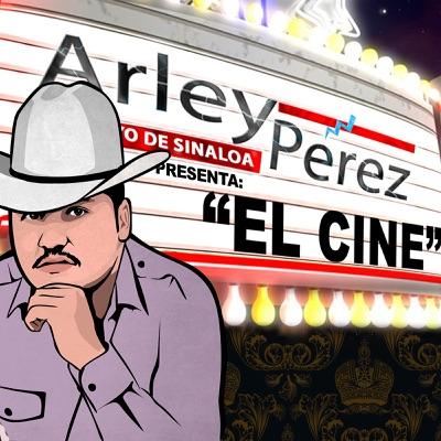 El Cine - Arley Perez