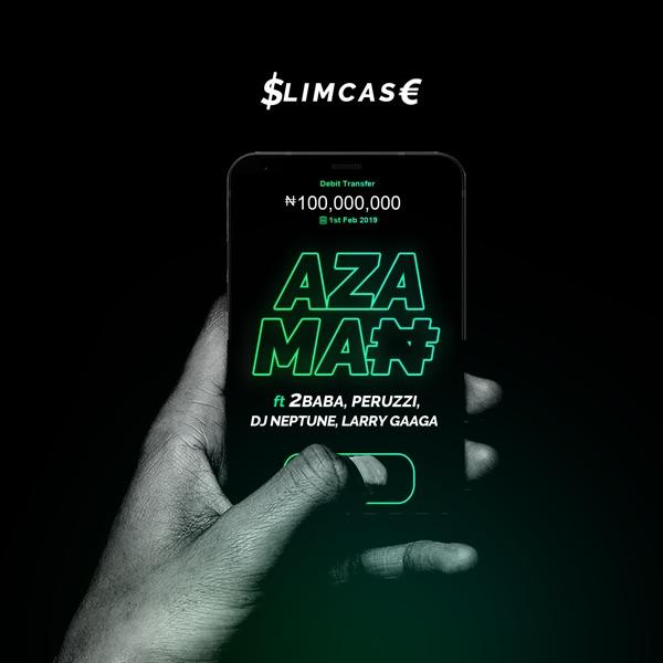 Azaman (feat. 2baba, Peruzzi, Larry Gaaga & Dj Neptune) - Single
