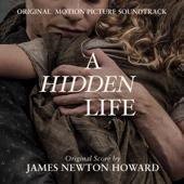 A Hidden Life - James Newton Howard, James Ehnes & Andrew Armstrong