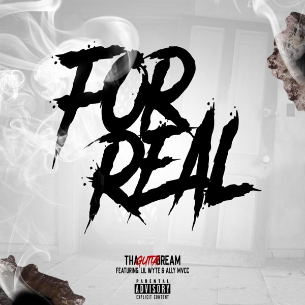 For Real (feat. Lil Wyte & Ally Mvcc) - Single