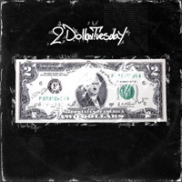 2 Dollar Tuesday - Single Mp3 Download