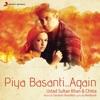 Piya Basanti Again Original Score