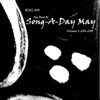 The Best of Song-A-Day May, Vol. I (2016-2018)