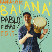 Baianá (Pablo Fierro Edit)