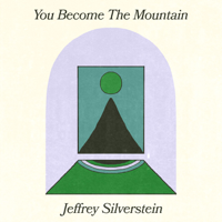 Jeffrey Silverstein - You Become the Mountain artwork