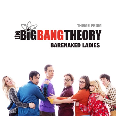 Theme From the Big Bang Theory - Single - Barenaked Ladies