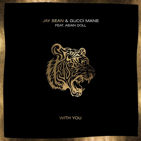 With You (feat. Gucci Mane & Asian Doll) - Single
