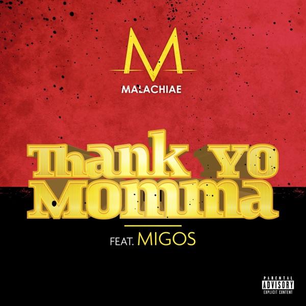 Thank Yo Momma (feat. Migos) - Single
