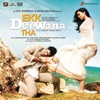 Ekk Deewana Tha (Original Motion Picture Soundtrack)