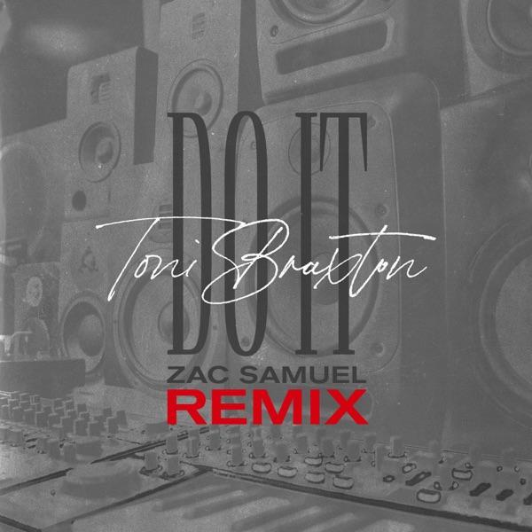 Do It (Zac Samuel Remix) - Single