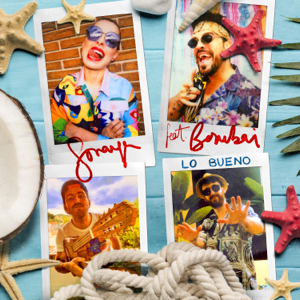 Soraya & Bombai - Lo Bueno feat. Bombai