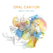 Opal Canyon - Love Song
