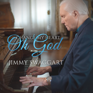 Jimmy Swaggart - Change My Heart Oh God