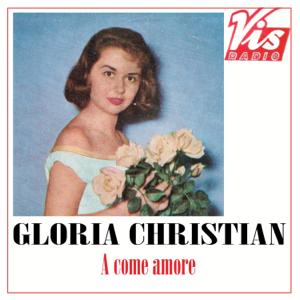 Gloria Christian - A come amore