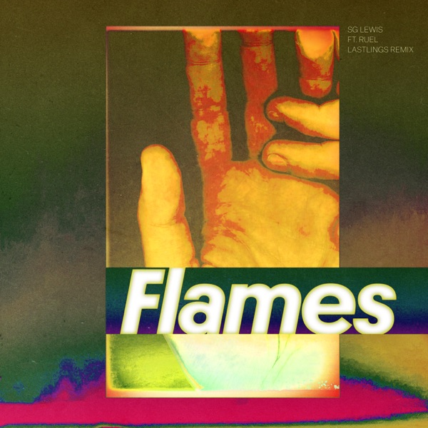 Flames (Lastlings Remix) [feat. Ruel] - Single