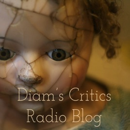 Diam's Critics Podcast Radio: bkelly mp3 • Every Thing Is Everything